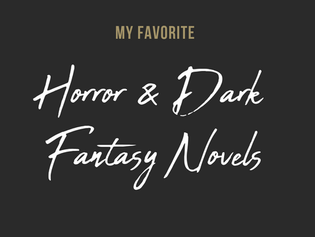 My Favorite Horror & Dark Fantasy Novels