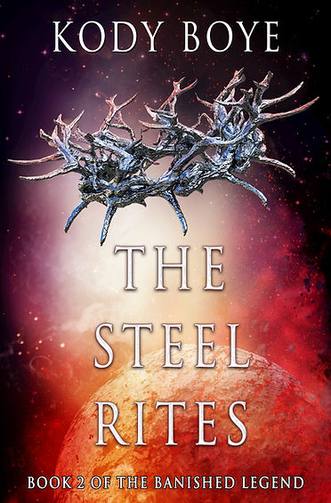 The Steel Rites (The Banished Legend, #2