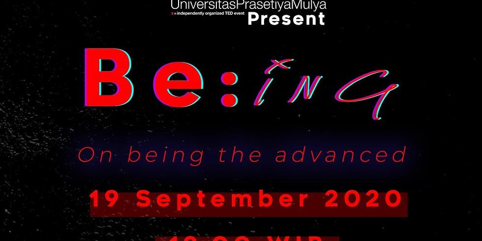 B e : i n g - TEDxUniversitasPrasetiyaMulya 2020