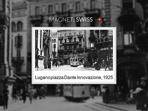 Lugano piazza Dante Innovazione, 1925