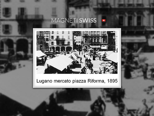 Lugano mercato piazza Riforma, 1895