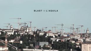BLAST IN L'AQUILA