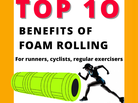🧡 1O MEGA  BENEFITS OF FOAM ROLLING FOR RUNNERS, CYCLISTS AND REGULAR EXERCISERS🧡