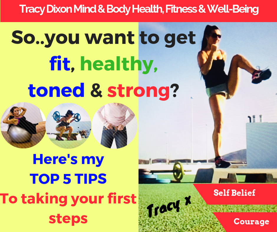 5 Top Tips to get fit by Tracy Dixon
