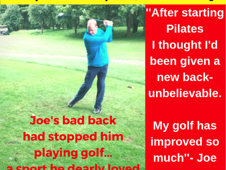 Joe's bad back had stopped him playing golf. Pilates got him back on the green....