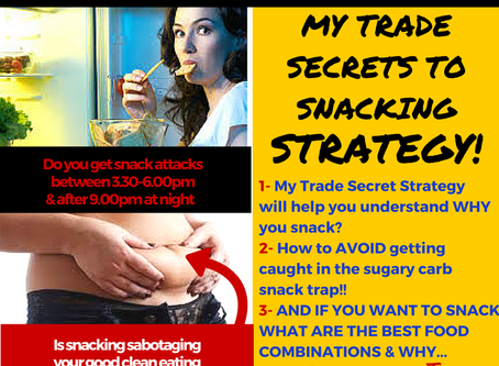 My Trade Secrets to Snacking Strategy