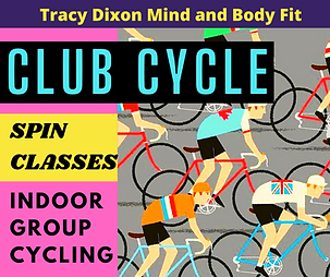 Tracy Dixon Mind and Body Fit - Club Cyc