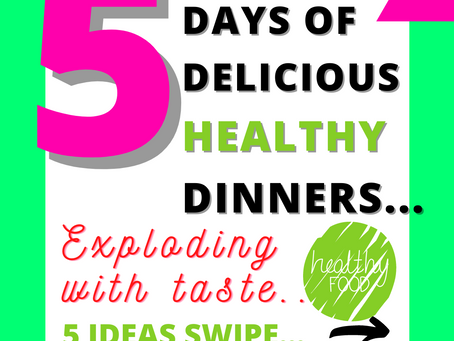💚5 DAYS HEALTHY DELICIOUS DINNERS