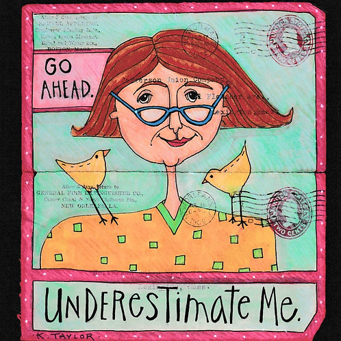 Underestimate Me Envelope
