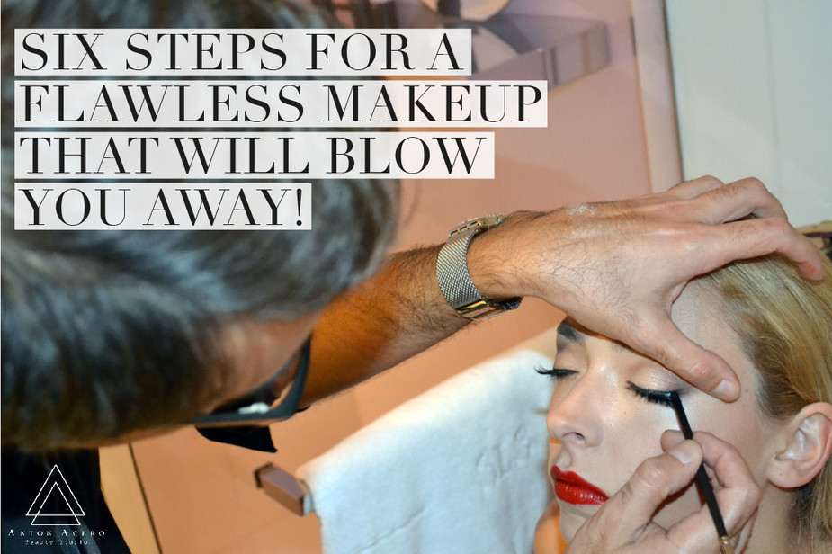 Six steps for a flawless makeup that will blow you away! #1 is my personal favorite