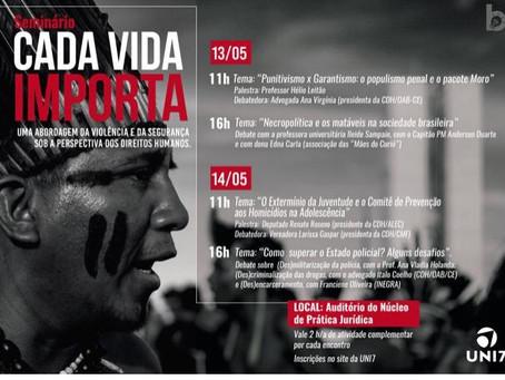 CADA VIDA IMPORTA: Seminário aborda violência e segurança sob a perspectiva dos Direitos Humanos