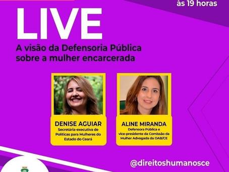 """Assista hoje (13/08) à live """"A visão da Defensoria Pública sobre a mulher encarcerada"""""""