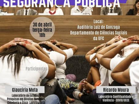 Projeto Traficando Saberes discute 100 dias do governo Camilo Santana e segurança pública