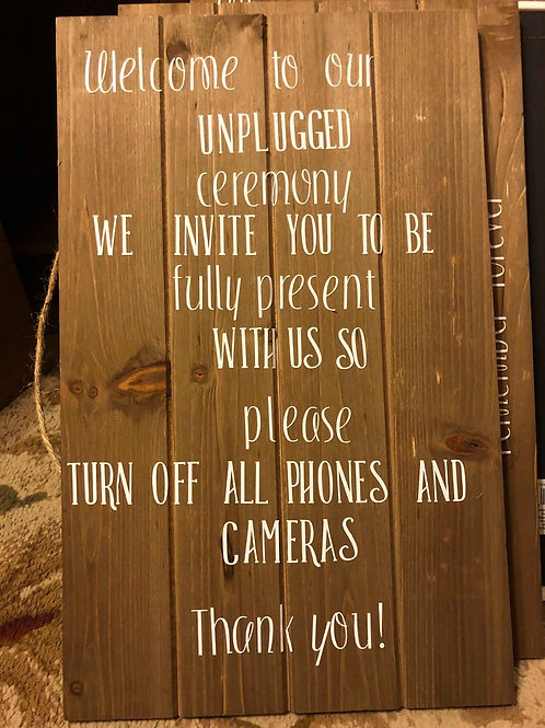 """Unplugged Ceremony"" Sign"