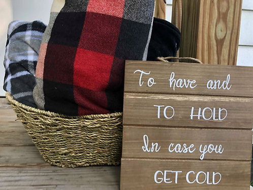 """To Have and to Hold"" Fall blanket sign"