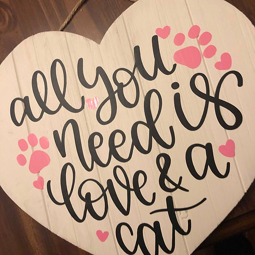 All you need is Love and a Cat/dog Sign