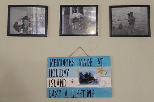 """Memories Made"" Sign"