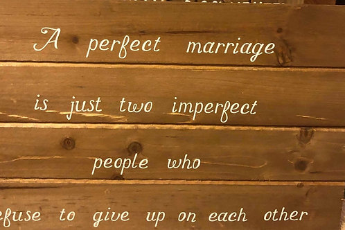 """A perfect Marriage"" Sign"