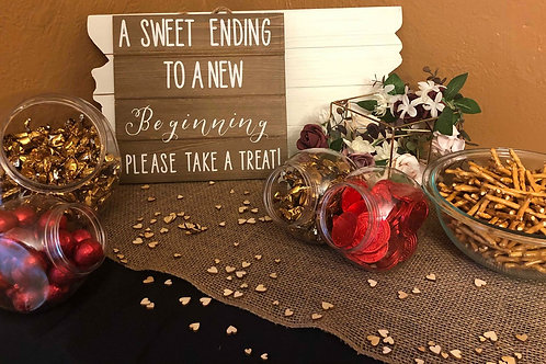 """""""A Sweet Ending to a New Beginning"""" Sign"""