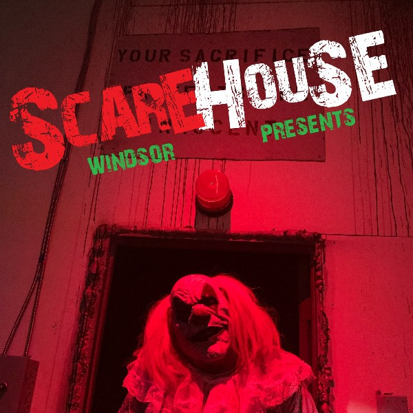 Scarehouse Windsor