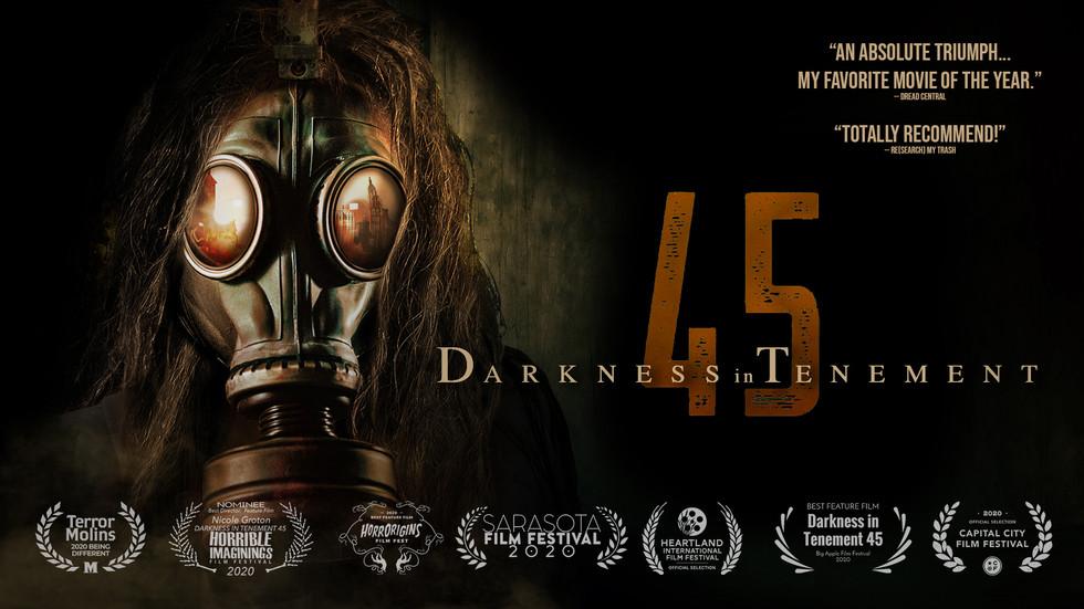 Darkness in Tenement 45 | Feature Film | Script Consultant