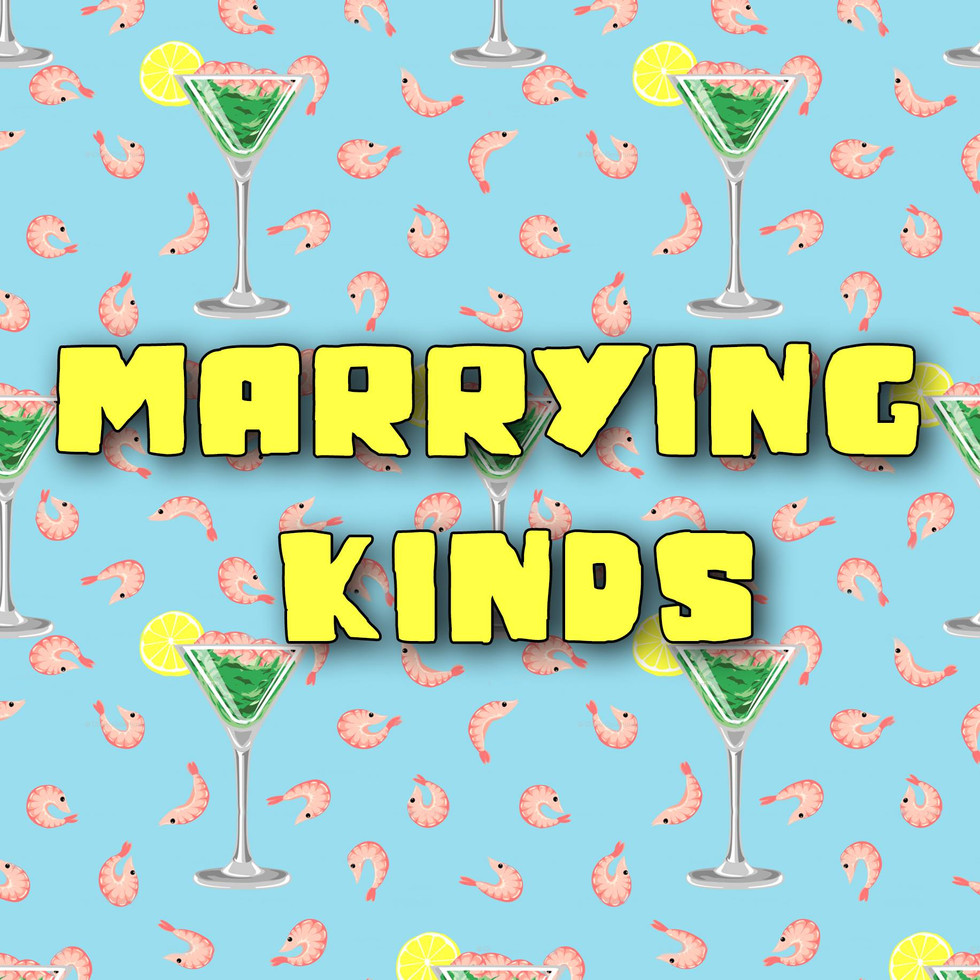 Marrying Kinds | Feature Film | Script Consultant