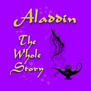 Aladdin: The Whole Story