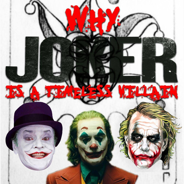 Why Joker is a Timeless Villain