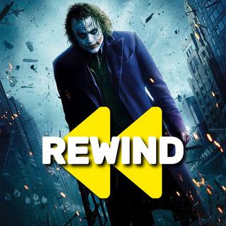 Rewind: The Dark Knight