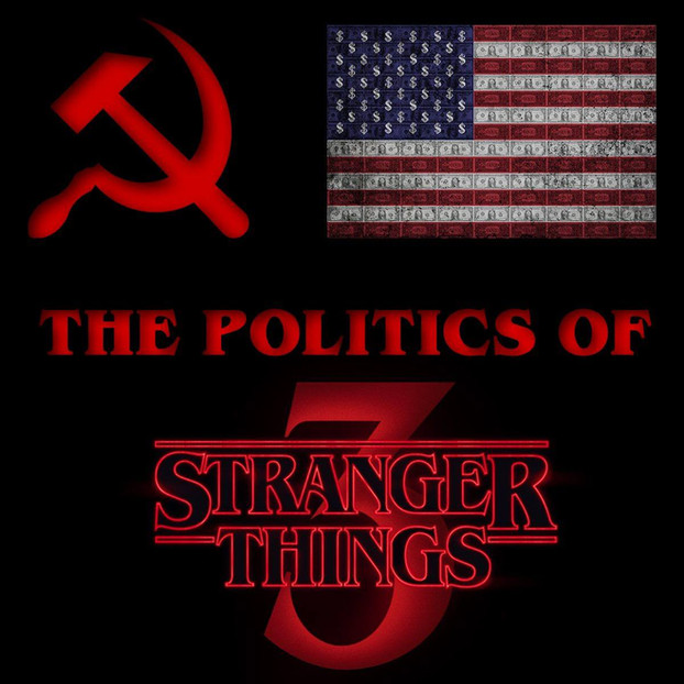 The Politics of Stranger Things 3