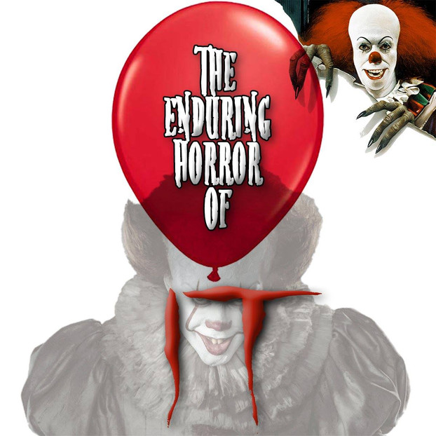 The Enduring Horror of IT