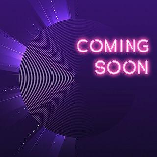 Coming Soon 2.jpg