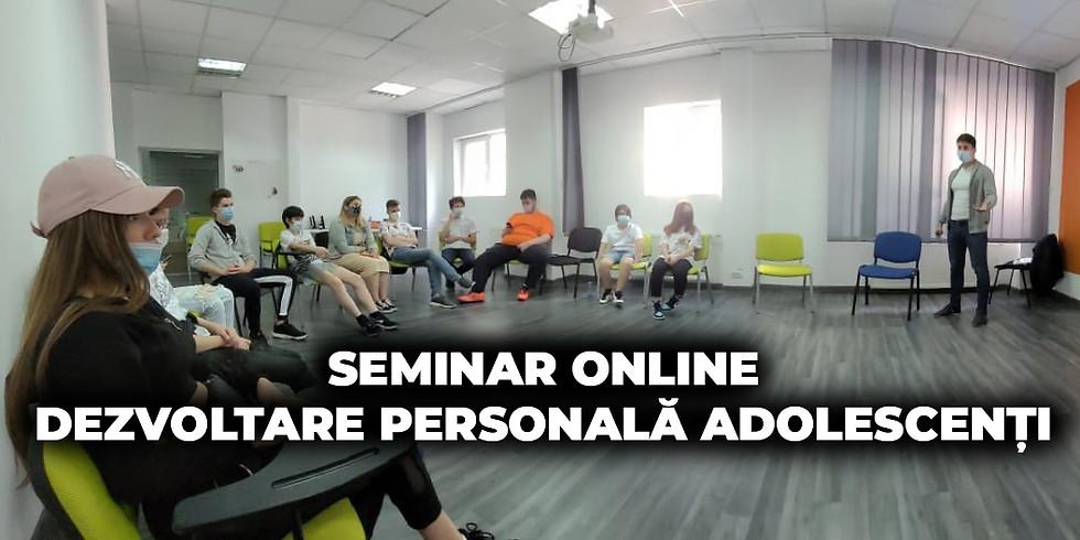 [GRATUIT] 20.06.2021 | Seminar ONLINE Dezvoltare Personală Adolescenţi 13-17 ani