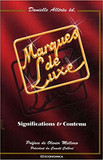 « Codes couleur et marques de luxe », in Danielle Allérès, Marques de luxe. Significations & contenu, Economica, 2005, pp. 53-68).