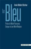 Le Bleu, préface de Michel Pastoureau, Paris, CNRS Éditions, coll. « CNRS Dictionnaires », [1re éd. 1998], 2e éd. 2004.