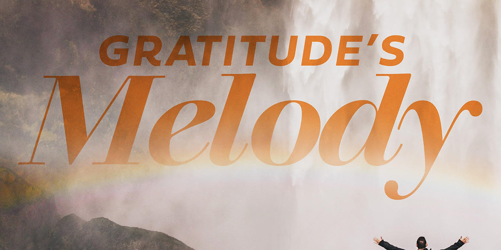 Gratitude's Melody