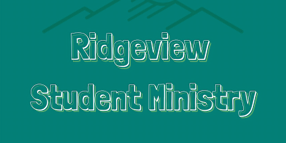 Ridgeview Student Ministry