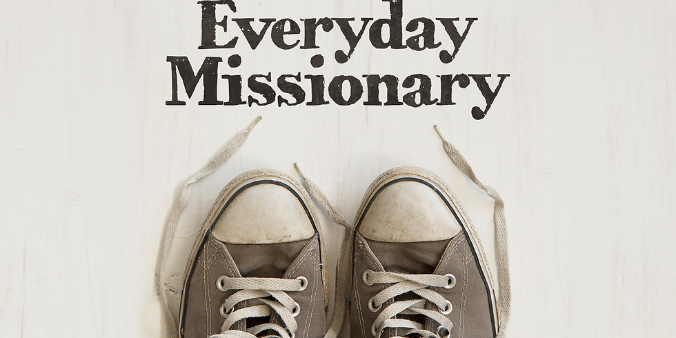 Everyday Missionary