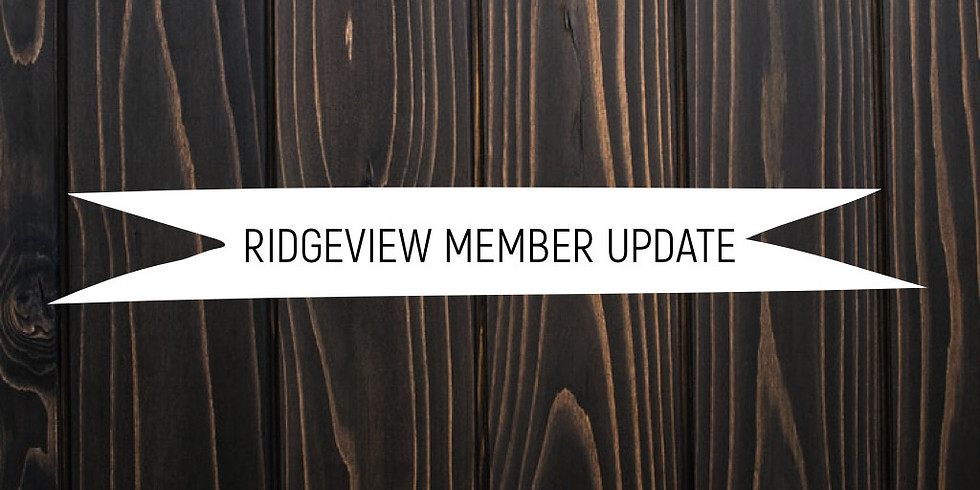 Ridgeview Member Update