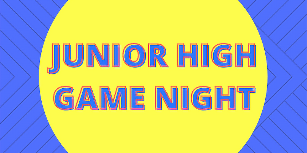 Junior High Game Night