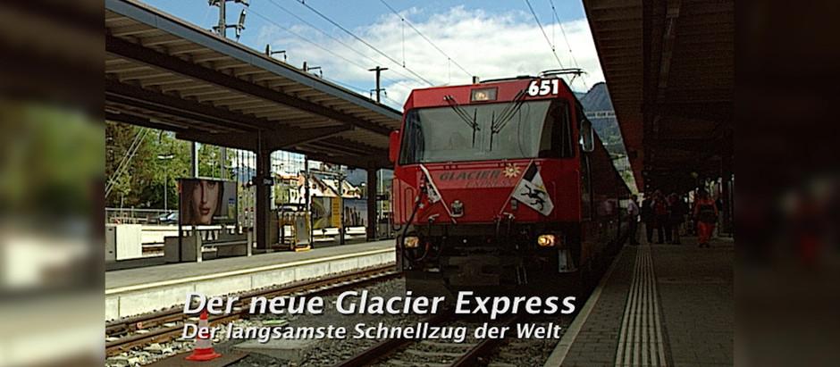Volldampf 2: Der neue Glacier Express
