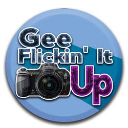 Gee Flickin It Up