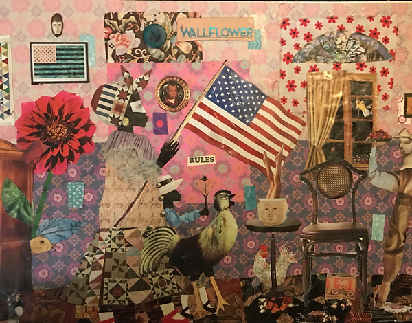"Della Wells, ""We are not America's Wallflower and we march proudly to the dance,"" 2017. Collage."