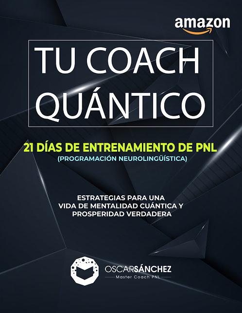 Tu Coach Quántico - 21 días de entrenamiento de PNL