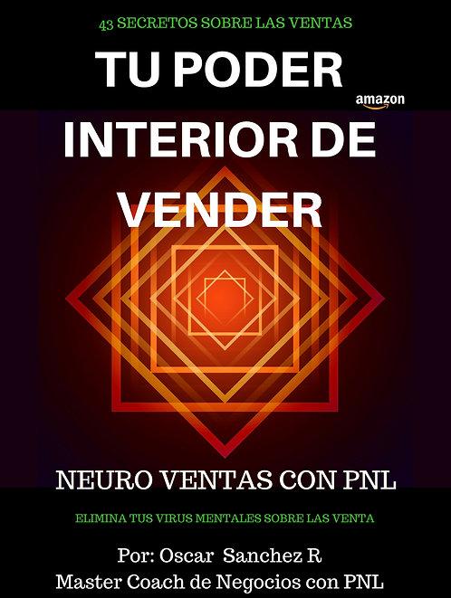 Tu Poder Interior de Vender - Neuro Ventas con PNL