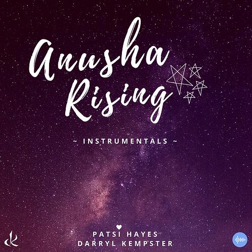Anusha Rising - Instrumentals