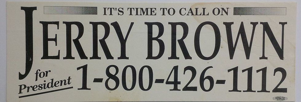 It's Time to Call On JERRY BROWN - Bumper Sticker - 1992 Presidential Election