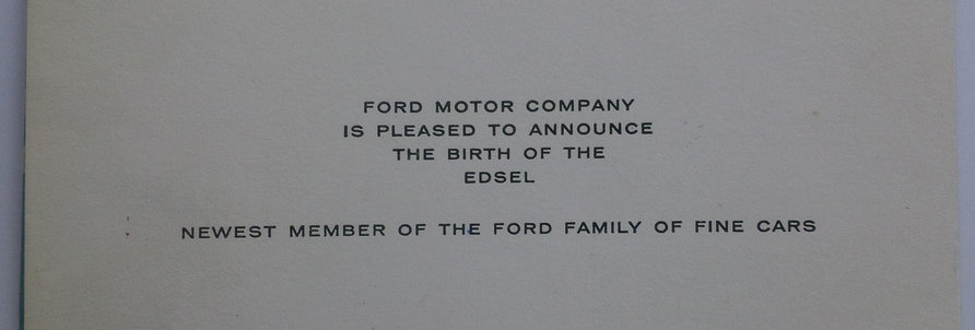 Ford Motor Company Birth Announcement for Edsel (the car)