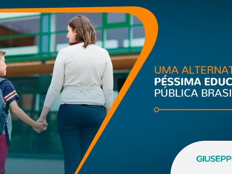 UMA ALTERNATIVA À PÉSSIMA EDUCAÇÃO PÚBLICA BRASILEIRA