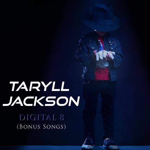 Digital 8 (Bonus Songs)